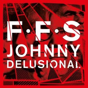 ffs_johnnydelusionalLOW